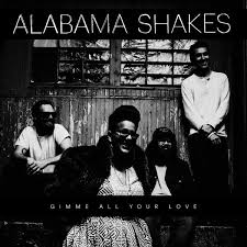 gimme all your love alabama shakes.jpg